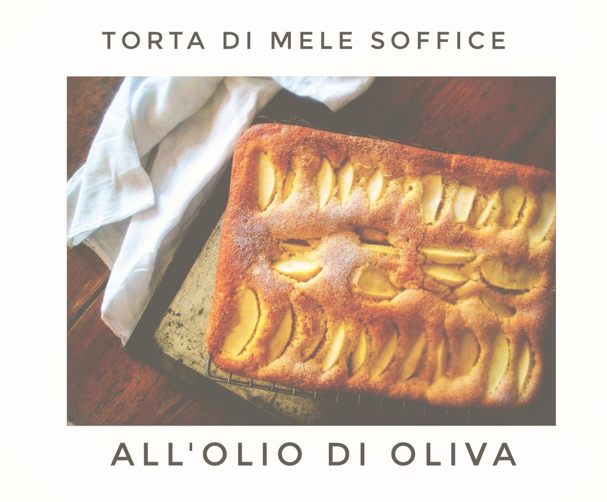 Torta di mele soffice all'olio di oliva